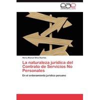 La Naturaleza Juridica del Contrato de Servicios No Personales