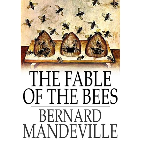 The Fable of the Bees - eBook (Mandeville Fable Of The Bees Full Text)