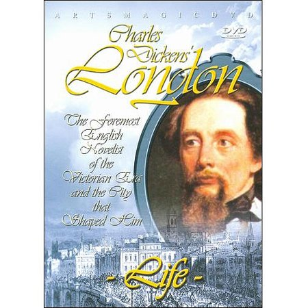 Charles Dickens' London, Part 1: Life by