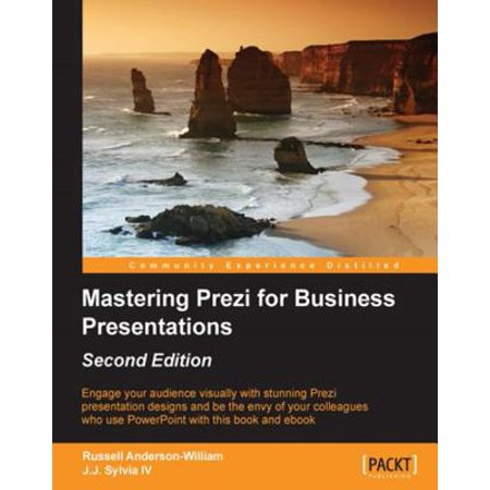 43fef141b765e3 Mastering Prezi for Business Presentations - Second Edition - eBook -  Walmart.com