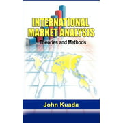 International Market Analysis : Theories and Methods (Hb)