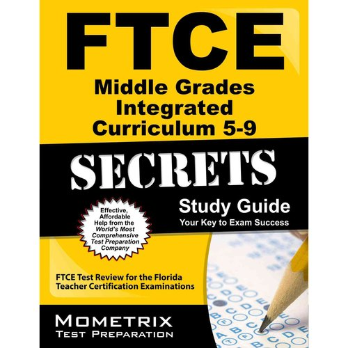 Ftce Middle Grades Integrated Curriculum 5-9 Secrets Study Guide: Ftce Test Review for the Florida Teacher Certification Examinations