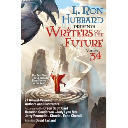 Writers of the Future Volume 34 : The Best New Sci Fi and Fantasy Short Stories of the