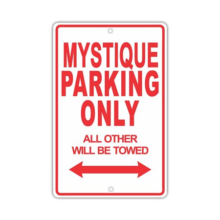 MERCURY MYSTIQUE Parking Only All Others Will Be Towed Ridiculous Funny Novelty Garage Aluminum Sign 8