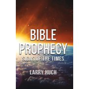 Bible Prophecy: Signs of the Times (Paperback)