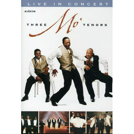 Three Mo' Tenors: Live In Concert