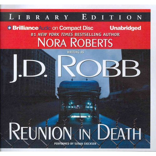 Reunion in Death: Library Edition