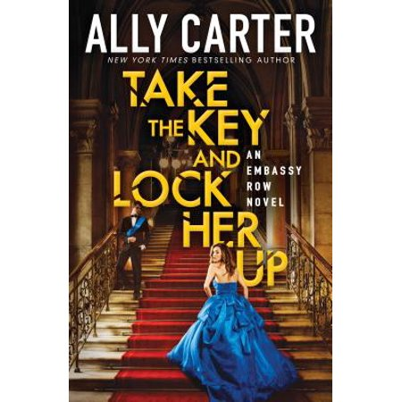 Take the Key and Lock Her Up (Embassy Row, Book (Tattoo Of A Heart Lock And Key)