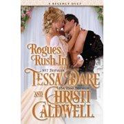 Rogues Rush in : A Regency Duet