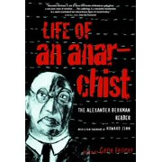 Life of an Anarchist : The Alexander Berkman Reader (Paperback)
