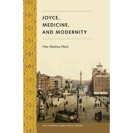 Joyce, Medicine, and Modernity