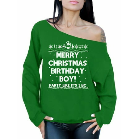 Awkward Styles Merry Christmas Birthday Boy Christmas Sweatshirt Off the Shoulder Sweatshirt Sweater Jesus Christian Gift Off the Shoulder Top Slouchy Oversized Sweatshirt Family Holiday Sweater