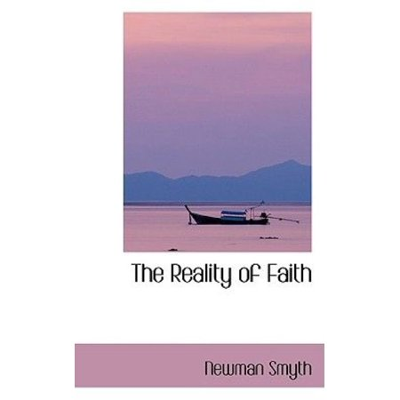 The Reality of Faith - image 1 of 1