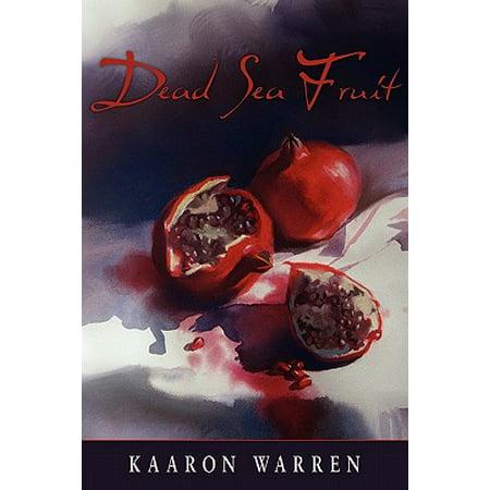 Dead Sea Fruit - Fruit Of The Sea