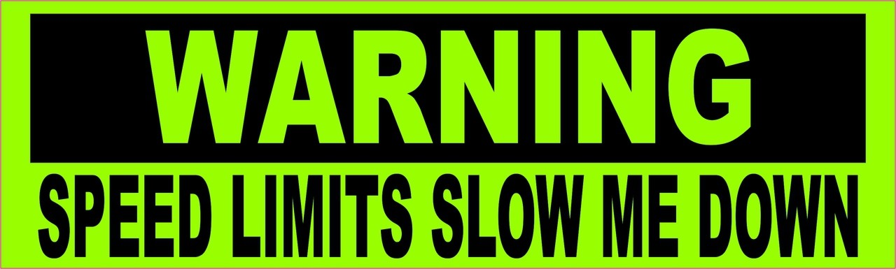 10in x 3in warning speed limits slow me down bumper sticker car decal vinyl window stickers