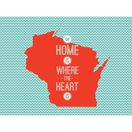 Home Is Where The Heart Is - Wisconsin Print Wall - Wisconsin Heart