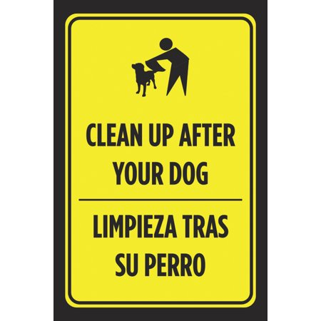 Doug Street Signs (Clean Up After Your Dog Limpieza Tras Su Perro Spanish Print Black Yellow Park Business Street Sign - Plastic)