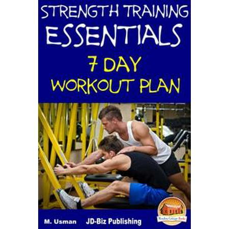 Strength Training Essentials: 7 Day Workout Plan -
