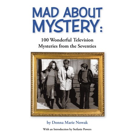 Mad About Mystery: 100 Wonderful Television Mysteries from the Seventies - eBook - Clothes From The Seventies