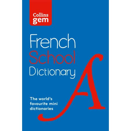Collins Gem French School Dictionary  Collins School   Paperback
