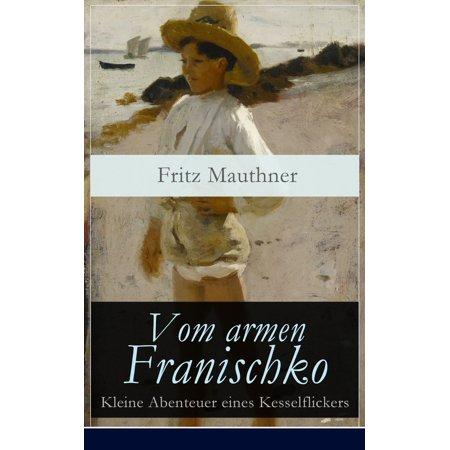 Vom armen Franischko - Kleine Abenteuer eines Kesselflickers - eBook (Kleine Retro-sonnenbrille)