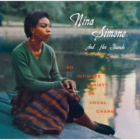 Nina Simone & Her Friends
