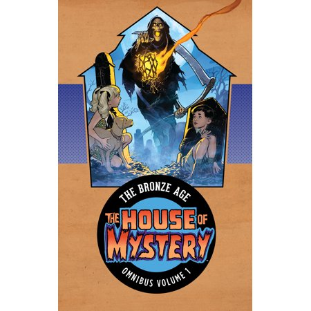 Age House (House of Mystery: The Bronze Age Omnibus Vol. 1)