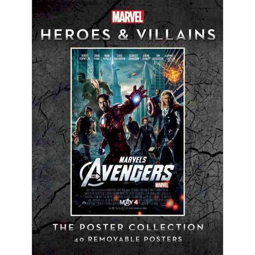 Marvel Heroes & Villains The Poster Collection