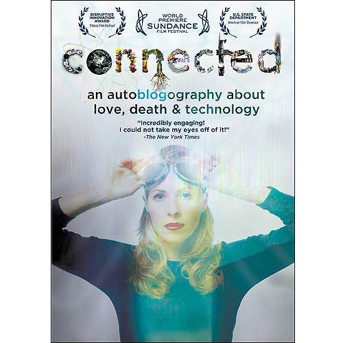 Connected: An Autoblogography About Love, Death And Technology