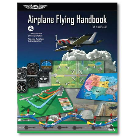 Airplane Flying Handbook 2016  Faa H 8083 3B