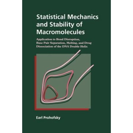 Statistical Mechanics And Stability Of Macromolecules  Application To Bond Disruption  Base Pair Separation  Melting  And Drug Dissociation Of The Dna