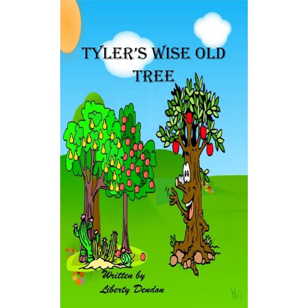 Tyler's Wise Old Tree - eBook