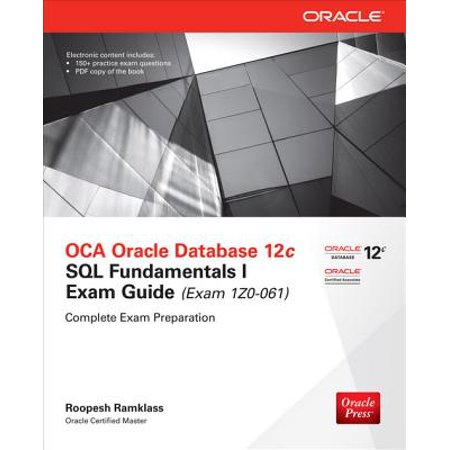 OCA Oracle Database 12c SQL Fundamentals I Exam Guide (Exam 1Z0-061) - eBook