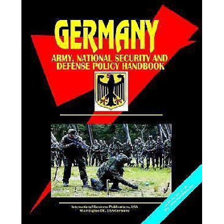 Germany Army  National Security And Defense Policy Handbook