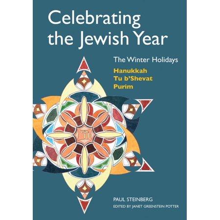 Celebrating the Jewish Year: The Winter Holidays : Hanukkah, Tu B'shevat, Purim](Jewish Halloween Purim)