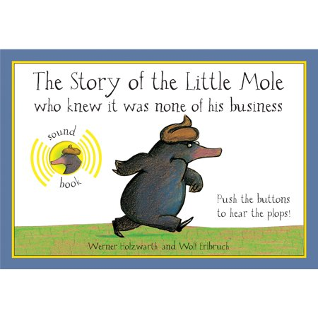 The Story of the Little Mole Who Knew It Was None of His Business : Sound (None Of Them Knew They Were Robots)