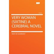 Very Woman (Sixtine) a Cerebral Novel