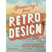 Greetings from Retro Design: Vintage Graphics Decade by Decade (Paperback)