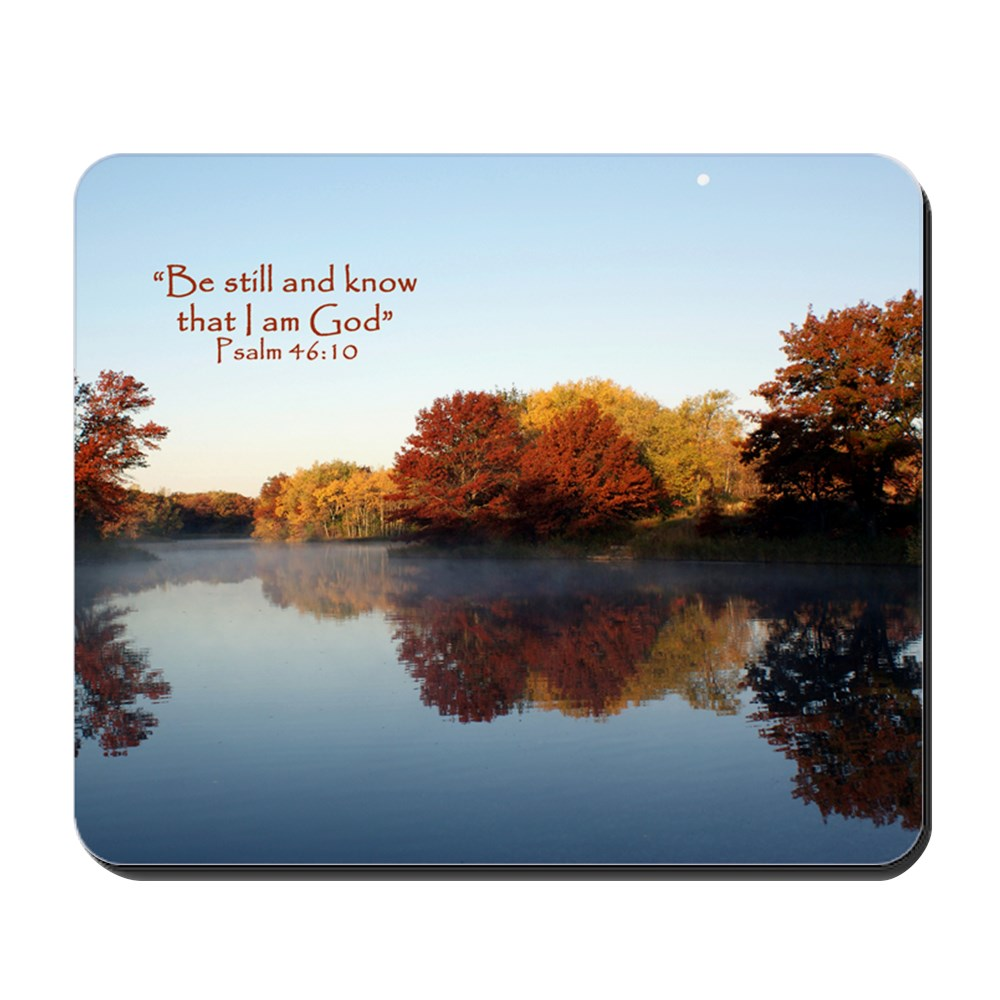 CafePress - Psalm 46:10 Be Still... - Non-slip Rubber Mousepad, Gaming Mouse Pad