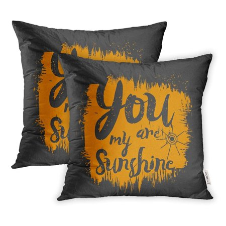 BSDHOME Yellow Brush in The Form Message You are My Sunshine Grunge Graphics Happy Pillowcase Cushion Cover 20x20 inch, Set of 2 - image 1 of 1