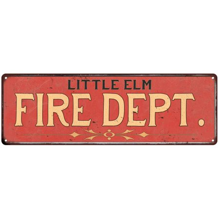 Little Elm Fire Dept  Vintage Look Metal Sign Chic Decor Retro 6185208