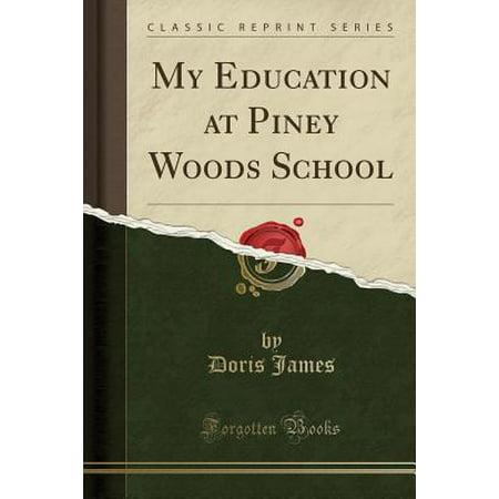 My Education at Piney Woods School (Classic Reprint) (Piney Gir My Halloween)