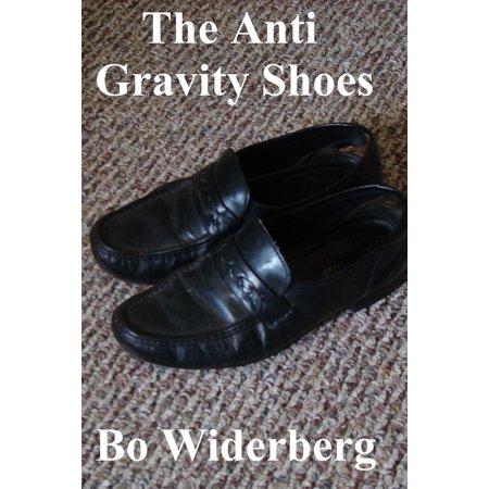 Anti Gravity Shoes (The Anti Gravity Shoes - eBook)