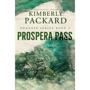 Phoenix: Prospera Pass (Paperback)