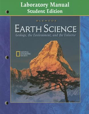 Glencoe earth science geology the environment and the universe 2013