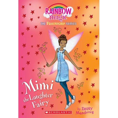 Friendship Fairies: Mimi the Laughter Fairy (Friendship Fairies #3), Volume 3: A Rainbow Magic Book (Paperback) Magic Fairy Journal