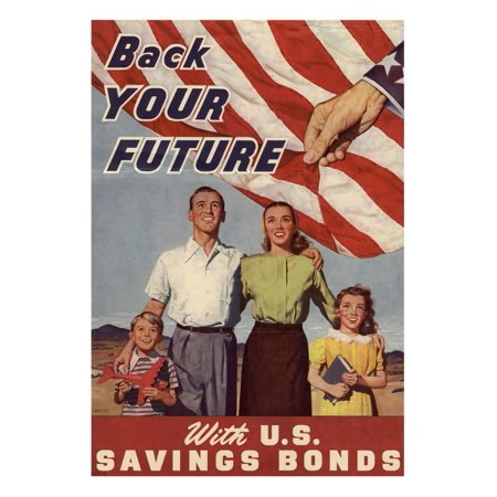Back Your Future with U.S. Savings Bonds WWII War Propaganda Art Prin...