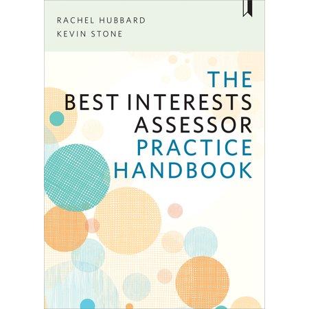 The Best Interests Assessor Practice Handbook