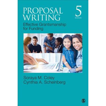 Proposal Writing : Effective Grantsmanship for Funding