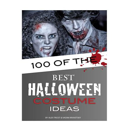100 of the Best Halloween Costume Ideas (100 Best Halloween Costumes)